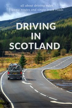 All the tips and info for driving in Scotland