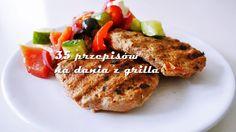 35 przepisów na dania z grilla - Jest Pięknie