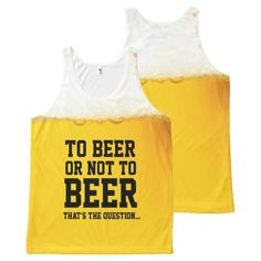 To Beer Or Not To Beer Funny Shakespeare Slogan All-Over Print Tank Top Tank Tops