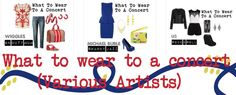 Fashion: What to Wear to A Concert (Various Artists)