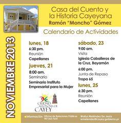 Casa del Cuento y la Historia Cayeyana: Noviembre 2013 #sondeaquipr #casadelcuento #cayey #ramonmonchogomez