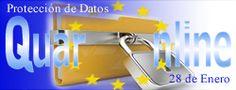 28 de Enero se celebra el Día de la Protección de Datos en Europa. http://www.quaronline.com/