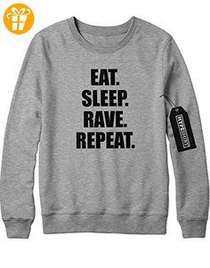 Sweatshirt EAT SLEEP RAVE REPEAT H140033 Grau M (*Partner-Link)