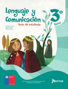 Lenguaje alumno 3º básico, primaria  Libro chileno de edición especial para el Ministerio de Educación. Autores: Ana María Fernández María Paz Lundin Marco Quezada Patricio González