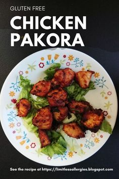 Gluten Free Chicken Pakoras are an easy and delicious appetizer or a snack. #easychickenpakorarecipe #allergyfriendlysnack #chickenpakorarecipe #glutenfreeappetizer #easypakorarecipe #allergyfriendlypakistanisnack #allergenfreeappetizer Chicken Pakora Recipe, Baked Chicken Recipes, Pakora Recipes, Curry Recipes, Delicious Recipes, Healthy Recipes, Gluten Free Chicken, Easy Weeknight Meals, Autoimmune Disease