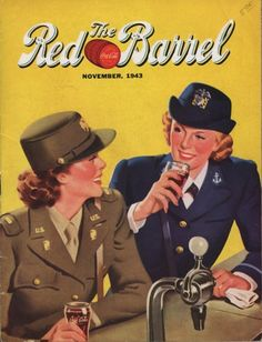 Women wearing the uniform of the US Army and the US Navy were featured on the cover of a monthly periodical, The Red Barrel, published by The Coca Cola Company.  1943