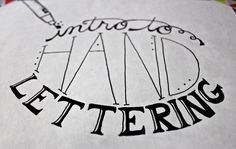 Intro to Hand Lettering - video tutorial