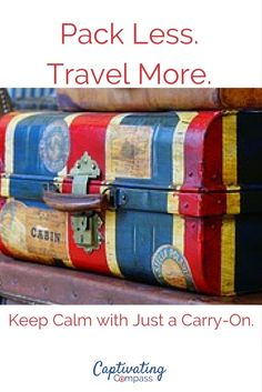 """Travel Light 101. Every trip makes me pack less than the trip before. Every. Single. Time. Now we  travel light with just a carry-on and a """"personal item"""".  Carry On Bag 