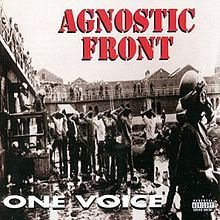 One Voice (Agnostic Front album) - Wikipedia, the free encyclopedia