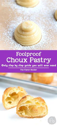 Learn how to make Perfect Choux Pastry step by step - The only recipe guide you will ever need to make choux pastry, with perfect results every time. Plus a troubleshooting guide for your choux pastry recipe. Fool proof choux pastry to make profiteroles, Desserts Français, French Desserts, Dessert Recipes, French Food, Plated Desserts, The Great British Bake Off, Cream Puff Recipe, French Pastry Cream Recipe, Eclair Cream Recipe