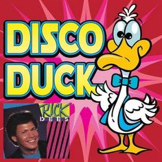 "1976 - ""Disco Duck"" was a satirical disco novelty song that became a #1 hit on Billboard. It was performed by Memphis disc jockey Rick Dees who was banned from playing it in Memphis and later fired for talking about the song on air.  http://en.wikipedia.org/wiki/Disco_Duck"