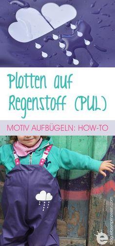 How to: Plotten auf Regenstoff / PUL: Motiv aufbügeln