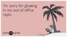 funny out of office message - Google Search