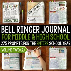 Bell ringer journal for the entire school year including 275 journal prompts for middle and high school students. This product provides teachers with an entire school year of journal prompts in an organized and focused way. The journal is organized by month with 25 entries per