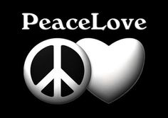 Peace and Love go hand in hand Share one and receive the other