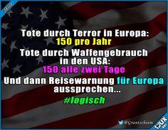 USA Logik  #Europa #USA #Reisewarnung #Murica #Nachrichten #Sprüche