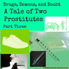 Drugs, Demons, and Reasonable Doubt: A Tale of Two Hookers Part 3