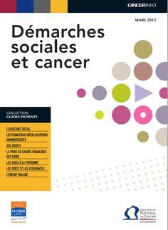 Guide des outils et droits des patients, démarches, conseils pdf ici http://www.e-cancer.fr/publications/80-la-vie-avec-un-cancer/482-demarches-sociales-et-cancer