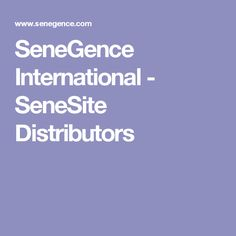 SeneGence International - SeneSite Distributors