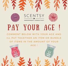 Pay your age! What a deal 😱😃 Putting this special together for last minute orders. Placing these today. If you'd like to join in on the fun and a get a surprise Scentsy package, comment below 👇🏼👇🏼👇🏼 - - Scentsy Games, Facebook Party, For Facebook, Maquillage Mary Kay, Scentsy Independent Consultant, Bikini, Patch, Humor, Gaming