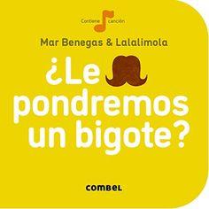 ¿Le pondremos un bigote? (La cereza) de Benegas Mar http://www.amazon.es/dp/8498259703/ref=cm_sw_r_pi_dp_20-Hvb00AFFNW