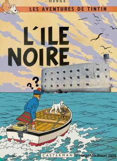 Les aventures de Tintin à Fort Boyard, au large de l'île  d'Oléron ...