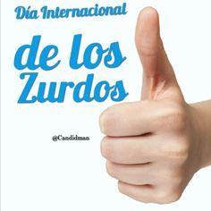 """""""Día Internacional de los #Zurdos"""". #Citas #Frases @candidman"""