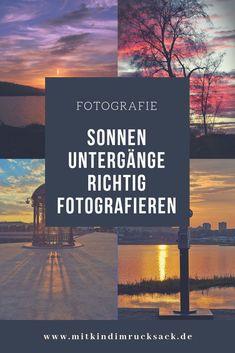 Sonnenuntergänge richtig fotografieren. Tipps und Tricks für tolle Bilder. #Fotografie #Bilder #Sonnenuntergang #Lichtkunst