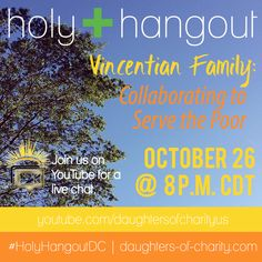 the spirit of charity: Vincentian Family Members Join Us for Our Next Holy Hangout