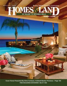 Browse homes for sale and more in the latest digital issue of Homes & Land of Malibu to Beverly Hills, California #homesandlandmagazine #realestate #homesforsale #homes