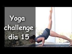 Yoga - Día 15: Fuerte Vinyasa + Pincha Mayurasana - YouTube