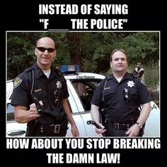 """These must be the """"Good Cops?"""""""