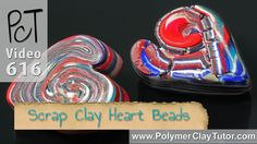 How To Make Scrap Polymer Clay Heart Shaped Beads