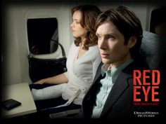 This movie makes for a suspenseful ride!  Red-Eye-Movie-3.jpg
