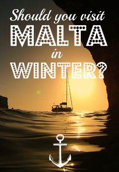 Should You Visit Malta in Winter? - A World to Travel