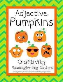 Teacher Idea Factory: PUMPKIN ADJECTIVES - CRAFTIVITY + CENTERS
