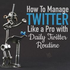 How to Manage Twitter Like a Pro [Your Daily Twitter Routine] http://tgcafe.it/my-twitter-routine