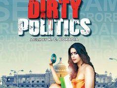Dirty Politics HD Movie 2015 Download Torrent 2015 Movies, Hd Movies, Anupam Kher, Latest Bollywood Movies, Film Watch, Naseeruddin Shah, Politics, Om, March