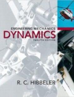 Engineering Mechanics: Dynamics (12th Edition) pdf download ==> http://www.aazea.com/book/engineering-mechanics-dynamics-12th-edition/
