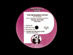 Norma Jean Bell - I'm The Baddest Bitch (Original Mix) - YouTube