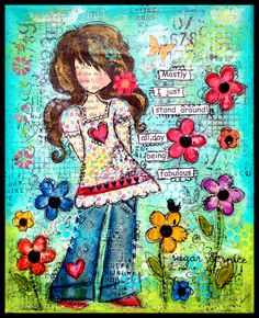 Collage/Paulette Carr.. I love what the artist did, she reminds me of my Granddaughter.  Statement and all!!!!