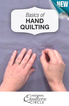 Learn the basics of hand quilting >> www.nationalquilterscircle.com/video/basic-hand-quilting-techniques