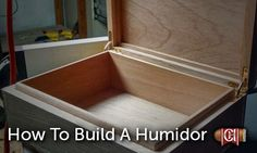 HOW TO Build A Humidor in 12 easy steps! Think you can manage this project? #humidor #cigar #DIY