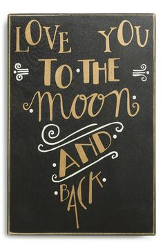 Primitives by Kathy 'Love You to the Moon and Back' Box Sign Love You, Just For You, My Love, Mantra, Box Signs, Thing 1, Romantic Love Quotes, Love Of My Life, Inspire Me