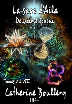 Buy La saga d'Aila - Tomes V à VIII: Deuxième époque by Catherine Boullery and Read this Book on Kobo's Free Apps. Discover Kobo's Vast Collection of Ebooks and Audiobooks Today - Over 4 Million Titles! Roman, Fantasy, Free Apps, Audiobooks, Ebooks, This Book, Reading, Photos, Movie Posters