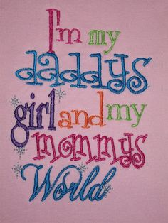 Daddy's Girl Mommy's World Embroidered Shirt or Onesie by XOXOAsh, $22.00