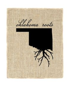 Oklahoma Roots Unframed Wall Art Burlap Prints by fiberandwater Oklahoma Tattoo, Oklahoma Quotes, Burlap Art, State Outline, Printing On Burlap, Travel Oklahoma, Oklahoma Sooners, Cute Tattoos, Roots