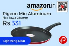 Amazon #LightningDeal is offering 56% off on Pigeon Mio Aluminum Flat Tawa 250mm at Rs.331 Only. Pure coat technology makes Non-Stick surface two times more scratch resistant, smoother and easier to wash and 100% PFOA free, Highly durable handle ergonomic handle, easy to hold, strong and lasts long, 1 year on product Warranty.   http://www.paisebachaoindia.com/pigeon-mio-aluminum-flat-tawa-250mm-at-rs-331-only-amazon/