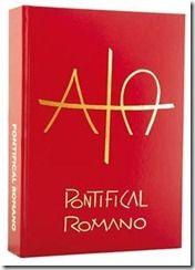 PontificalLivro que reúne os textos das celebrações presididas pelo bispo como crisma, ordenações, etc.