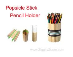 Popsicle Stick Pencil Holder | Ziggity Zoom